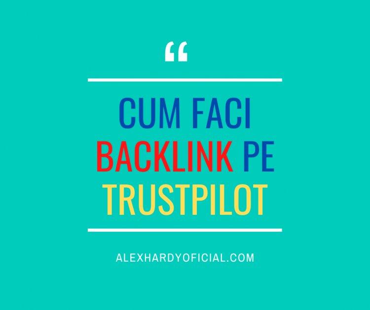 Cum faci backlink pe trustpilot