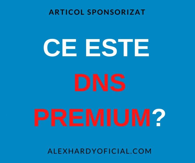 Ce este DNS Premium?
